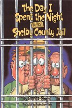 The Day I Spent The Night In The Shelby County Jail by Charles Ghigna